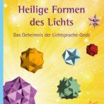 Lichtsprache Heilige Formen des Lichts